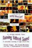 Running Without Sound 2004