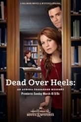 Dead Over Heels: An Aurora Teagarden Mystery 2017
