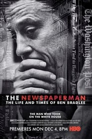 Ver The Newspaperman: The Life and Times of Ben Bradlee (2017) Online Gratis