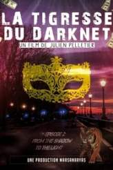 La Tigresse du Darknet EP. 2 2019