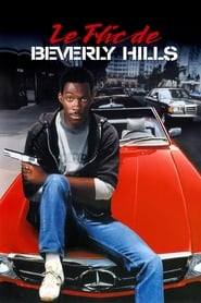 Le Flic De Beverly Hills Streaming : beverly, hills, streaming, Regarder, Beverly, Hills, Streaming