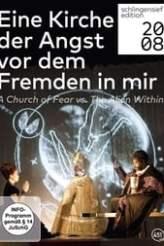 Eine Kirche der Angst vor dem Fremden in mir 2009