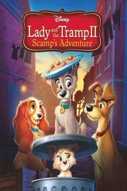 poster Lady and the Tramp II: Scamp's Adventure