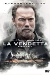 La vendetta: Aftermath 2017