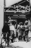 Workers Leaving the Lumière Factory 1895