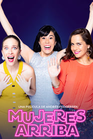 Poster de Mujeres Arriba (2020)