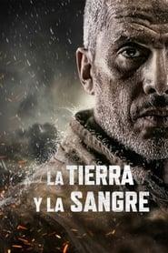 Poster de La Tierra y la Sangre (2020)