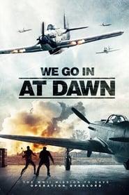 Poster de We go in at Dawn (2020)