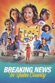 Poster de Breaking News in Yuba County (2021)