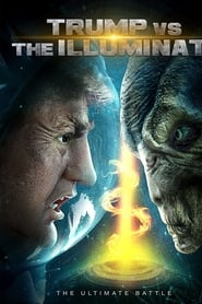 Poster de Trump vs the Illuminati (2020)