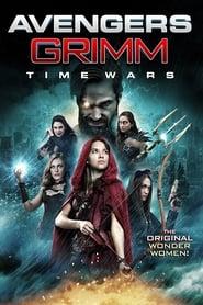 Poster de Las Vengadoras de Grimm: Tiempos de guerra (2018)