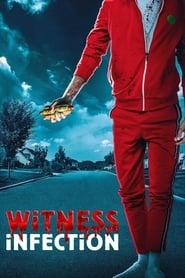 Poster de Witness Infection (2021)