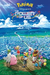 Pokemon the Movie: The Power of Us (2018)