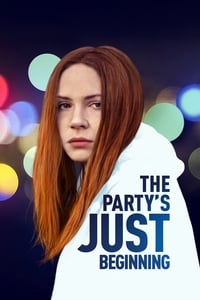 The Party\'s Just Beginning (2018)