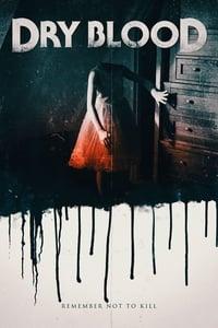 Dry Blood (2017)