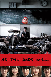 As the Gods Will (2014)