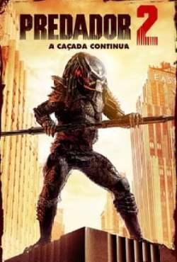 Predador 2: A Caçada Continua Torrent (1990) Dual Áudio / Dublado BluRay 1080p – Download