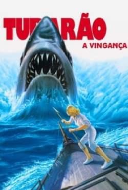 Tubarão 4 - A Vingança Torrent (1987) Dual Áudio / Dublado BluRay 1080p – Download