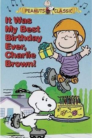 Image It Was My Best Birthday Ever, Charlie Brown!