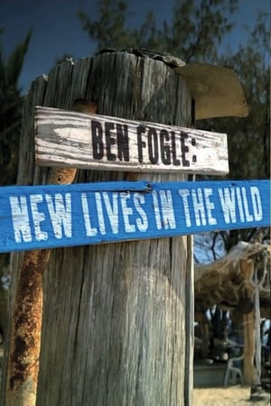 Image Ben Fogle: New Lives In The Wild