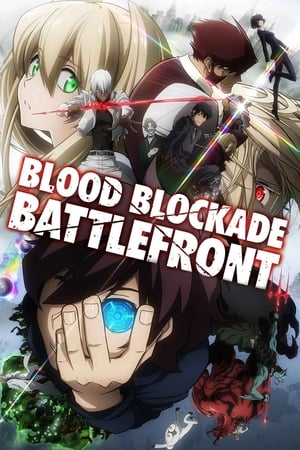 Poster Blood Blockade Battlefront 2015