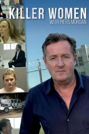 Image Killer Women with Piers Morgan