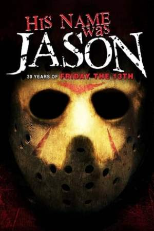 Image His Name Was Jason: 30 Years of Friday the 13th