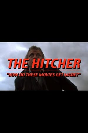Image The Hitcher: How Do These Movies Get Made?