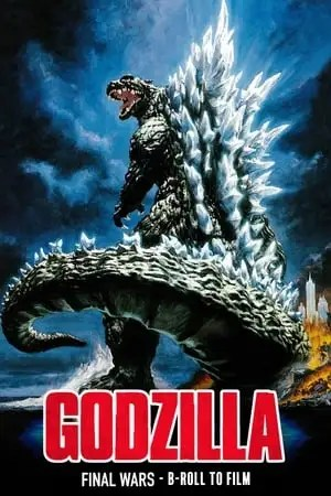 Image Godzilla: B-Roll to Film