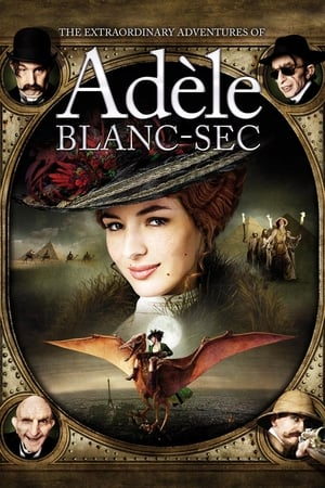 Image The Extraordinary Adventures of Adèle Blanc-Sec