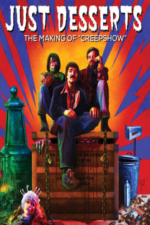 Poster Just Desserts: The Making of 'Creepshow' 2007