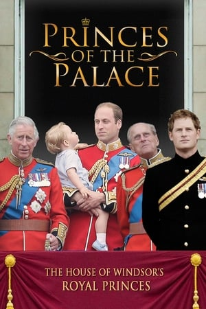 Princes of the Palace - The Royal British Family