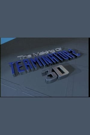 Image The Making of 'Terminator 2 3D'
