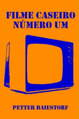 Filme Caseiro Número Um