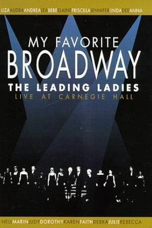 Image My Favorite Broadway: The Leading Ladies