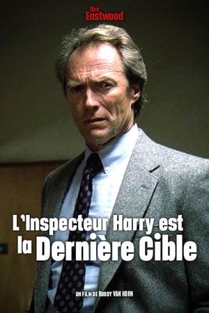 L'Inspecteur Harry est la dernière cible
