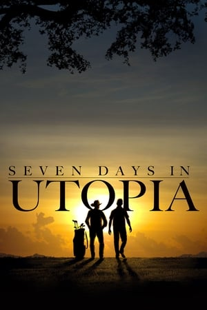 Poster Seven Days in Utopia 2011