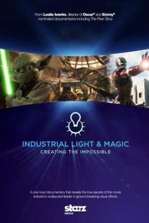 Image Industrial Light & Magic: Creating the Impossible