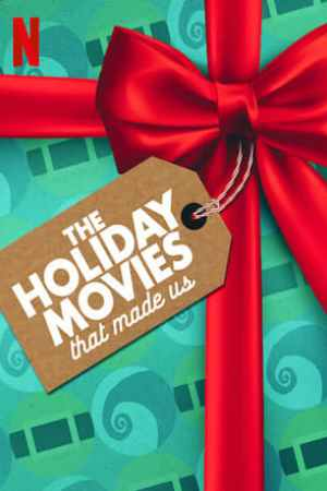 Image The Holiday Movies That Made Us
