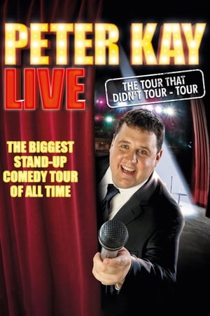 Image Peter Kay: The Tour That Didn't Tour Tour