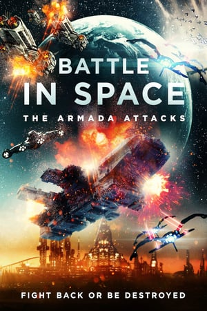 Poster Battle in Space The Armada Attacks 2021