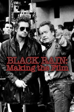Image Black Rain: Making The Film