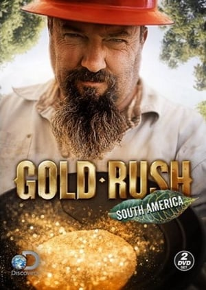 Gold Rush: South America