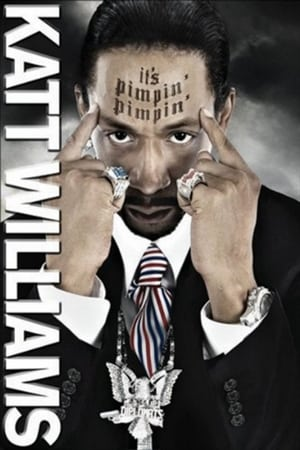 Image Katt Williams: It's Pimpin' Pimpin'