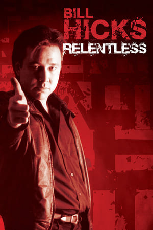 Image Bill Hicks: Relentless