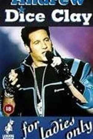 Image Andrew Dice Clay: For Ladies Only