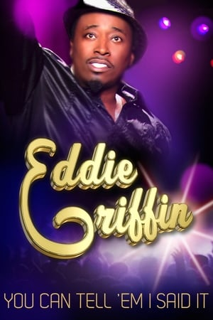 Image Eddie Griffin: You Can Tell 'Em I Said It