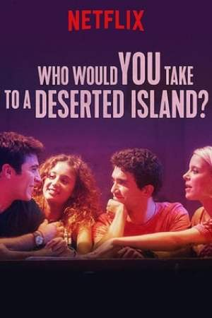 Image Who Would You Take to a Deserted Island?