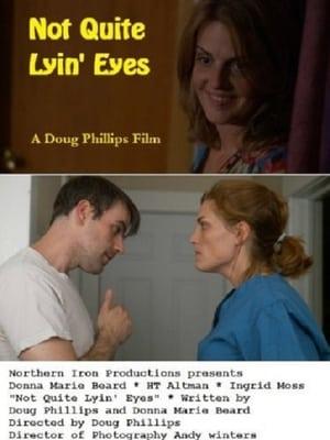 Not Quite Lyin' Eyes
