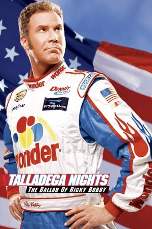 Poster Talladega Nights: The Ballad of Ricky Bobby 2006